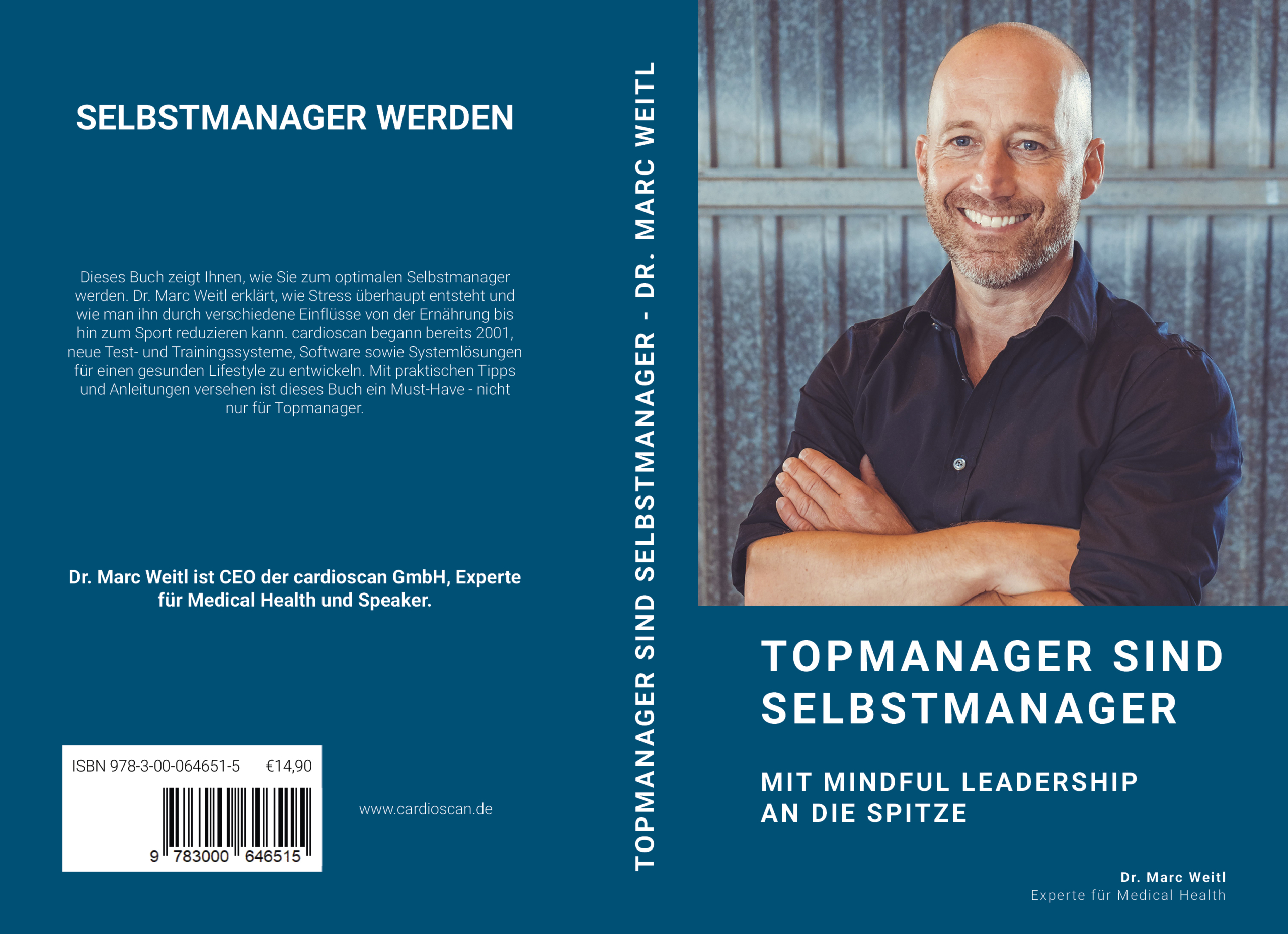 """Dr. Marc Weitl: """"Topmanager sind Selbstmanager - Mit Mindful Leadership an die Spitze"""""""