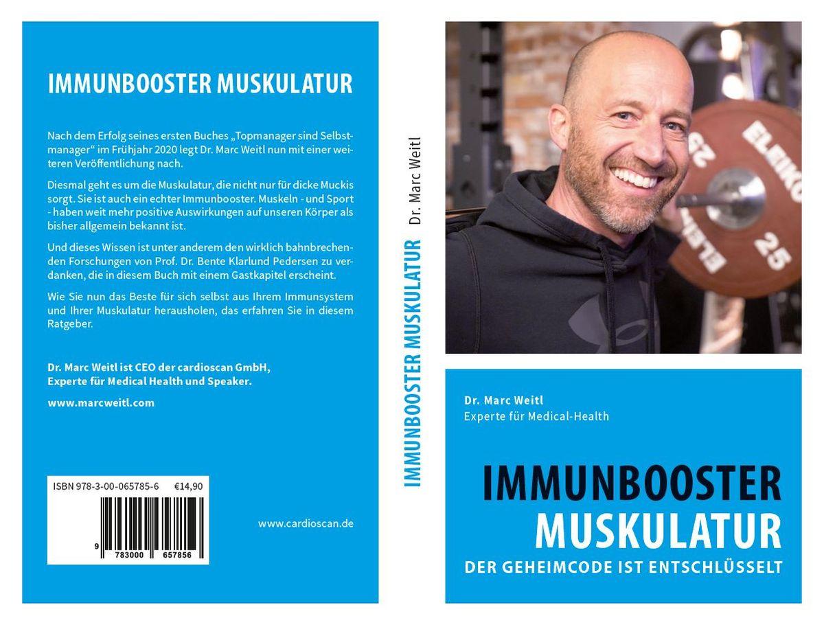 """Dr. Marc Weitl: """"Immunbooster Muskulatur – der Geheimcode ist entschlüsselt"""""""